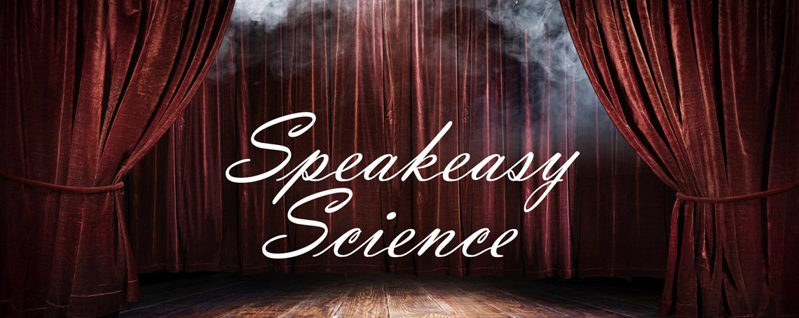 Speakeasy Science